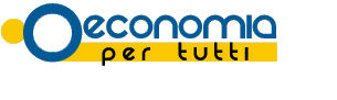 Economia per tutti – news economia ed investimenti